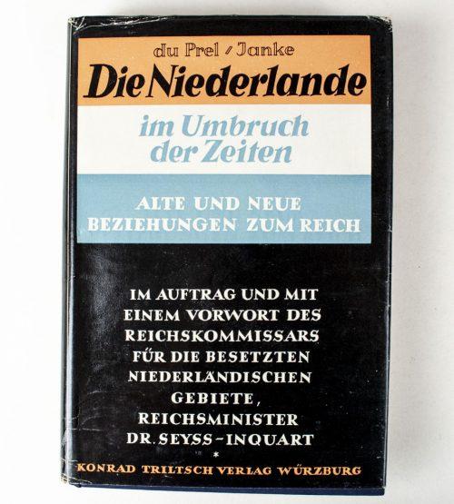 Die Niederlande im Umbruch der Zeiten - Alte und neue Beziehungen im Reich (wist dust jacket and box)