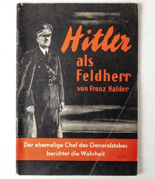 Franz Halder - Hitler als Feldherr