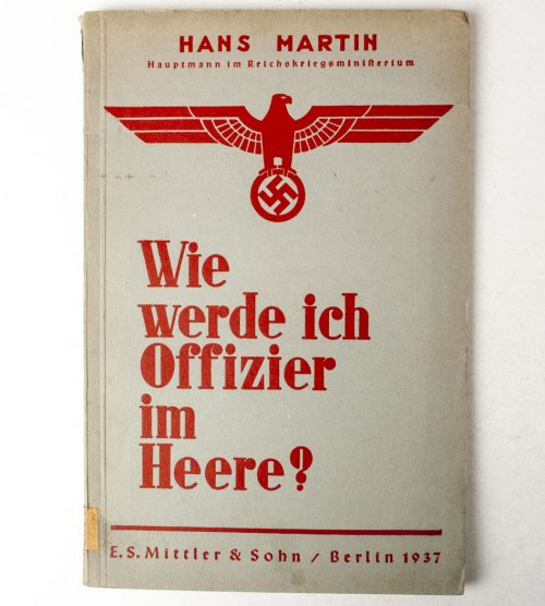 Hans Martin - Wie werde ich Offizier im Heere