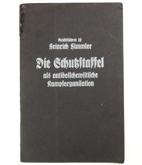 Reichsführer-SS Heinrich Himmler - Die Schutzstaffel als antibolschewistische Kampforganisation