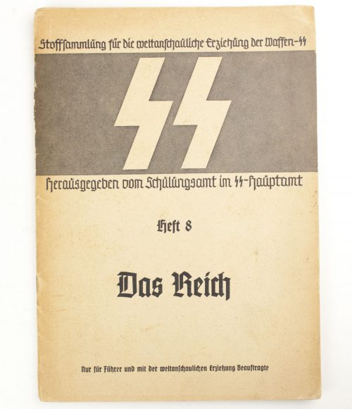 Waffen-SS, Stoffsammlung für die Weltanschauliche Erziehung der Waffen-SS: Heft 8 Das Reich