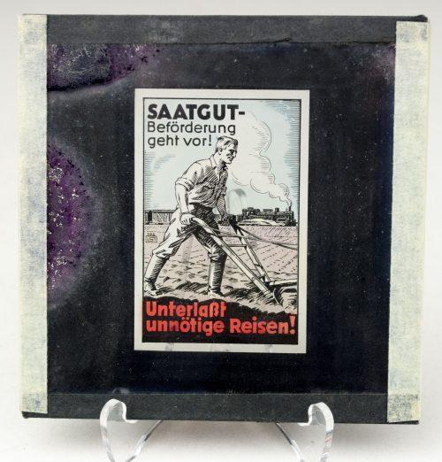 Cinema glass slide – Saatgut Beförderung geht Vor! Unterlasst unnötige Reissen! (1942?)
