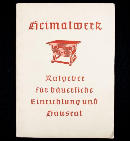 Deutsche Heimatwerk (DHW) - Heimatwerk Ratgeber für bauerliche Einrichting und Hausrat