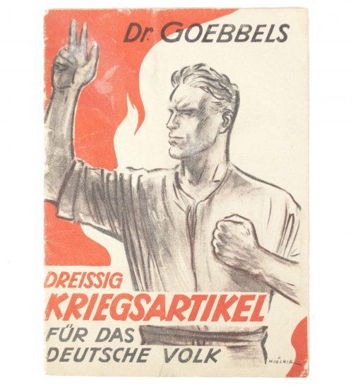 Dr. Goebbels Dreissig Kriegsartikel für das Deutsche Volk (1943)