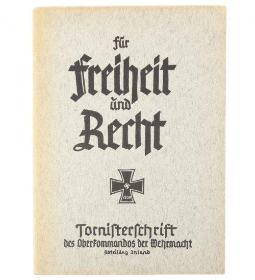 Für Freiheit und Recht, Ein Taschenbuch des Deutschen Soldaten - Tornisterschrift des Oberkommandos der Wehrmacht