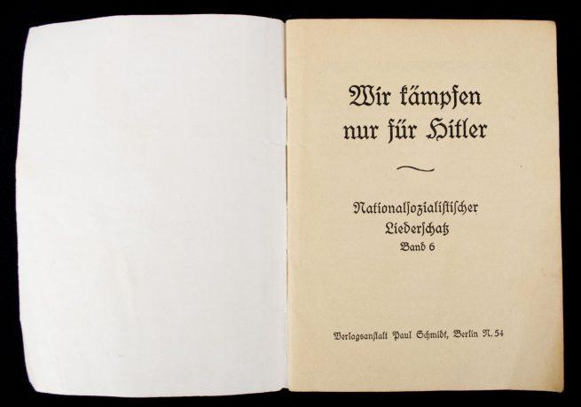 Brochure: Wir Kämpfen nur für Hitler