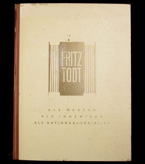 (NSB) Fritz Todt als mensch, als ingenieur en als nationaal-socialist (1944)