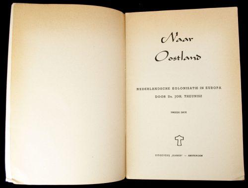(NSB) Johan Theunisz - Naar Oostland: Nederlandsche kolonisatie in Europa (1941)