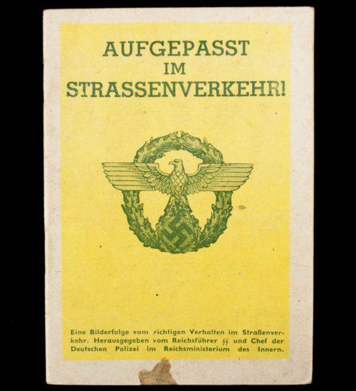 WWII German Police traffic guide: Aufgepasst im Strassenverkehr!