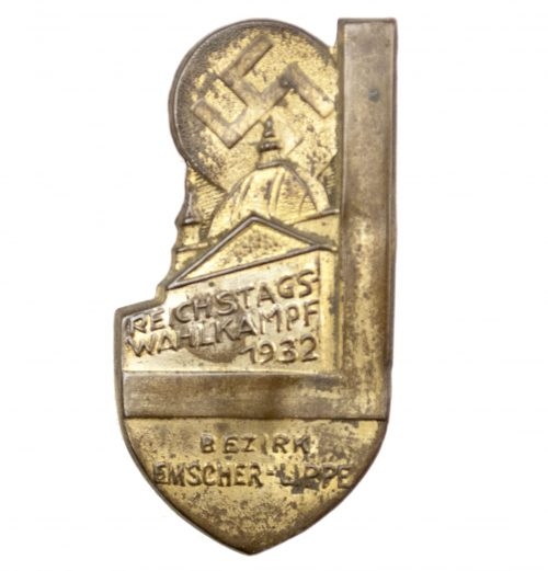 Reichstagswahlkampf 1932 Bezirk Emscher Lippe abzeichen