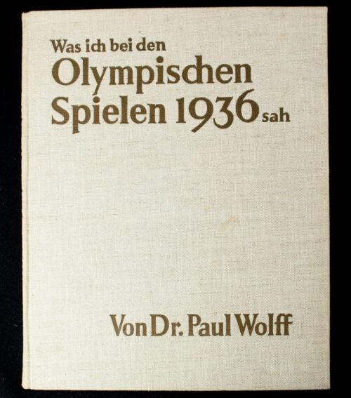 Dr. Paul Wolff, Was ich bei den Olympischen Spielen Sah