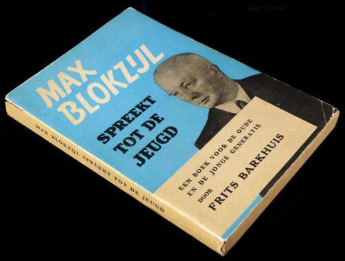 (NSB) Fritz Barkhuis - Max Blokzijl spreekt tot de jeugd een boek voor de oude en de jonge generatie