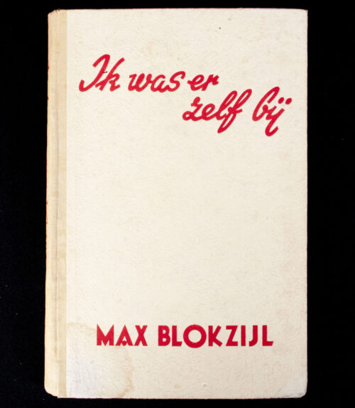 (NSB) Max Blokzijl - Ik was er zelf bij (1944)