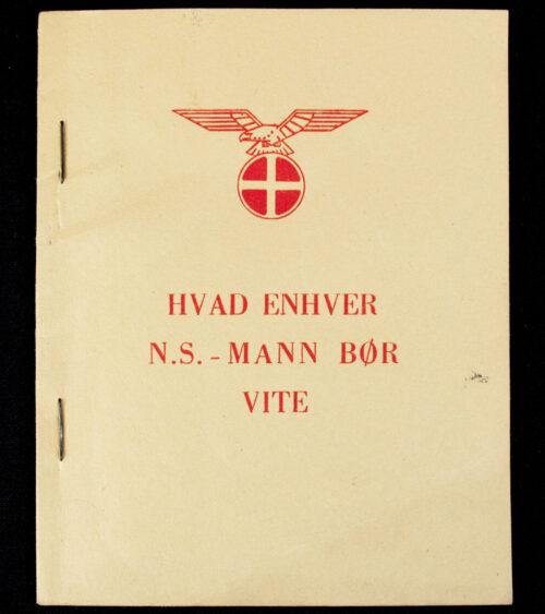 (Norway) Nasjonal Samling HVAD ENHVER N.S.-MANN BøR VITE