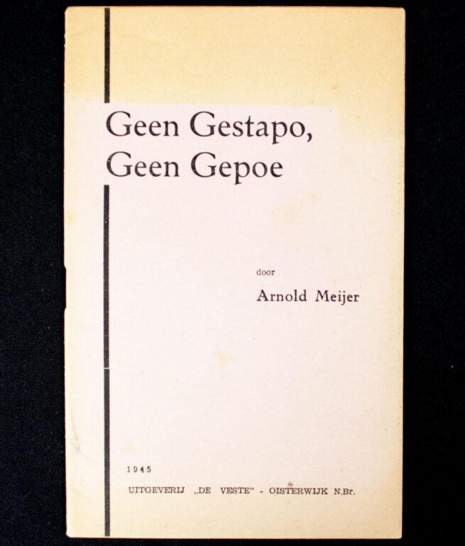 (Zwart front Nationaal Front) Arnold Meijer - Geen Gestapo, Geen Gepoe (1945)