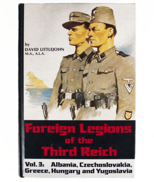 (Book) D. Littlejohn, Foreign Legions of the Third Reich. Vol.3 Albania, Czechoslovakia, Greece, Hungary and Yugoslavia