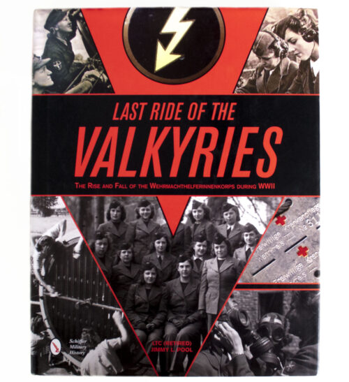 (Book) Last ride of the Valkyries - The Rise and Fall of the Wehrmachthelferinnenkorps during WWII