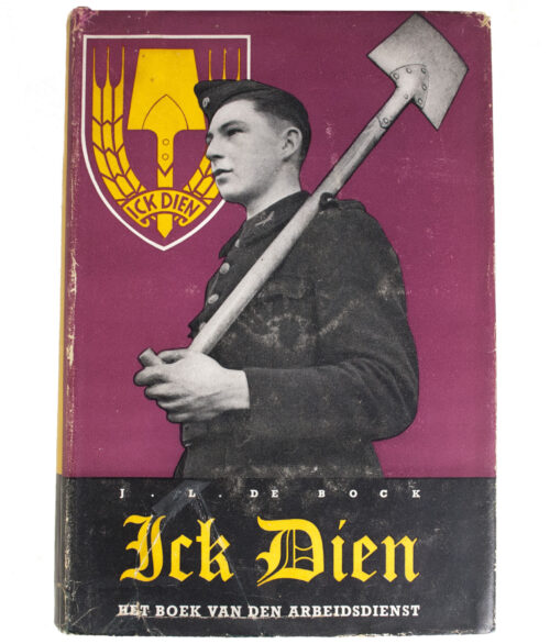 (Book) Nederlandsche Arbeidsdienst (NAD) - Ick Dien with dustjacket (!)