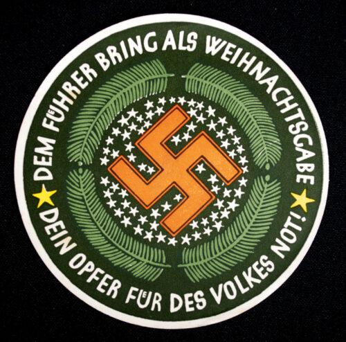 WHW Winterhilfswerk Strassensammlung Türplakette Dem Führer bring als Weihnachtsgabe dein Opfer für des Volkes Not! (1934)