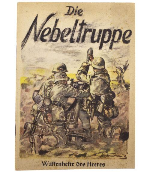 (Brochure) Waffenhefte des Heeres Die Nebeltruppe