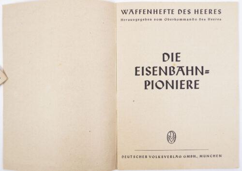 (Brochure) Waffenhefte des Heeres Eisenbahn-Pioniere