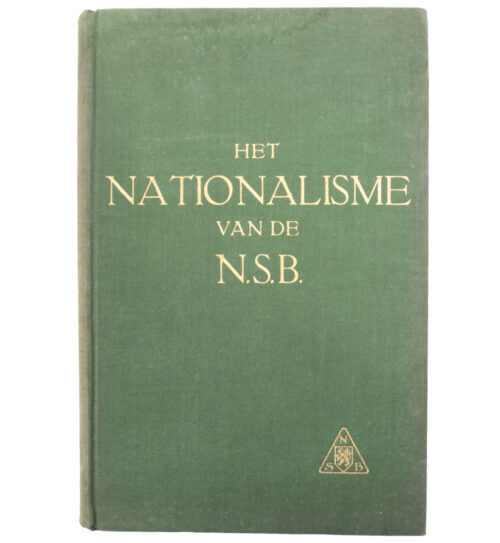 (Book NSB) Het Nationalisme van de N.S.B (4e druk)