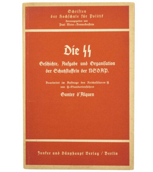 (Brochure) Die SS, Geschichte, Aufgabe, und Orgnisation der Schutzstaffeln der NSDAP