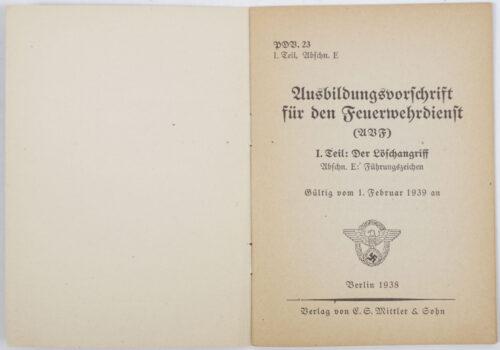 German WWII Ausbildungsvorschrift für den Feuerwehrdienst (1938)