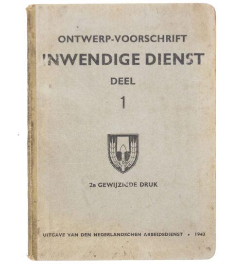 Nederlandsche Arbeidsdienst (NAD) Inwendige Dienst Deel 1 (1943)