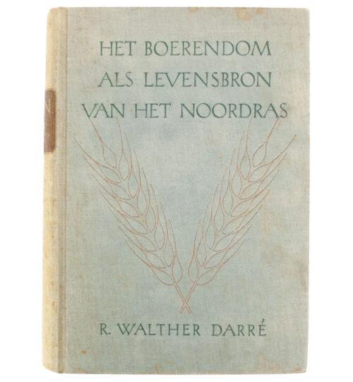 (Book) R. Walther Darré - Het Boerendom als Levensbron van het Noordras (1943)