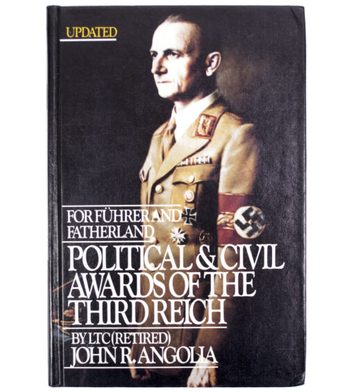 (Book) J. Angolia - For Führer and Fatherland - Political and civil awards of the third Reich