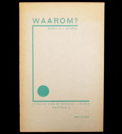 J.H.L. de Bruin, Waarom