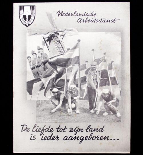 (NAD) Nederlandsche Arbeidsdienst De liefde tot zijn land is ieder aangeboren…