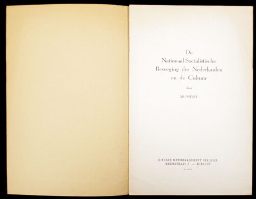 (NSB) Mussert - De Nationaal-Socialistische Beweging in Nederland en de Cultuur (1941) 2nd edition.